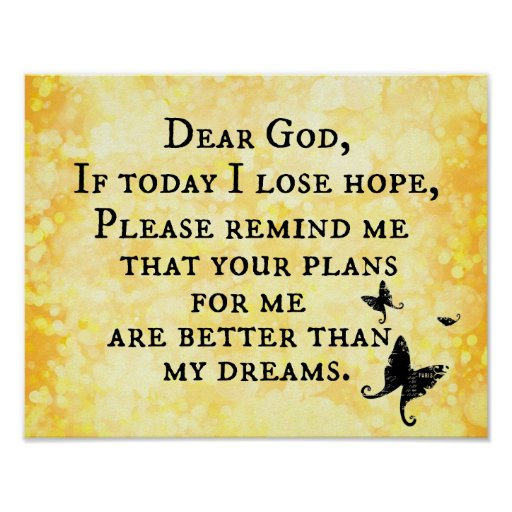 Christian Inspirational Quotes: Inspirational Christian Quote: Dear God Poster