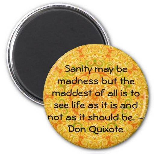 Don Quixote Quotes: Inspirational Don Quixote Quote 2 Inch Round Magnet