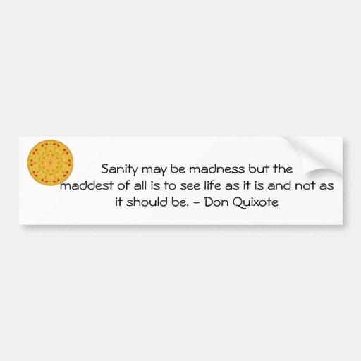 Don Quixote Quotes: Inspirational Don Quixote Quote Bumper Sticker