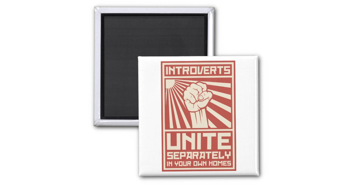 Introverts Unite Separately In Your Own Homes 2 Inch ...