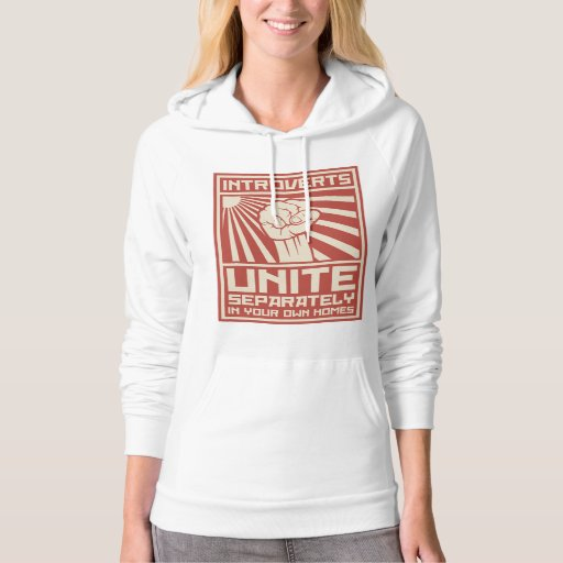 Introverts Unite Separately In Your Own Homes Hoodie | Zazzle