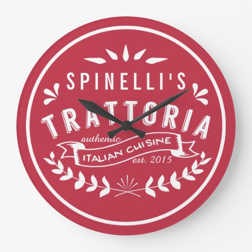 Italian Restaurant Names: Italian Trattoria Your Name Restaurant Logo Wallclocks
