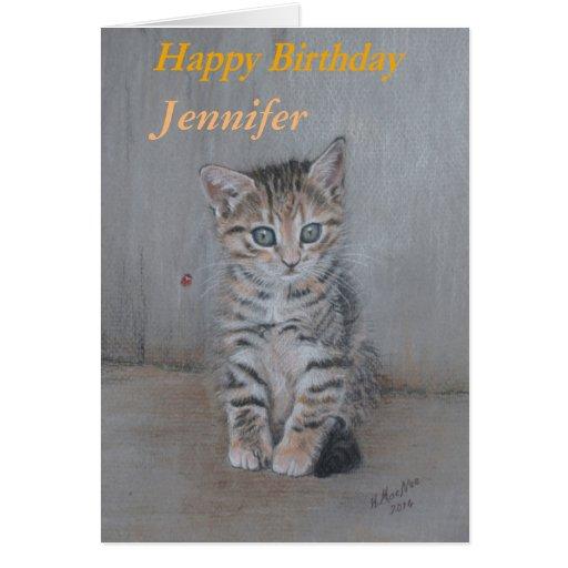 Jennifer, Happy Birthday Kitten Art. Card