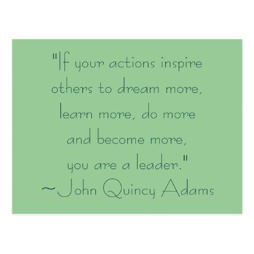 John Adams Quotes On Leadership: John Quincy Adams Leadership Quote Postcard