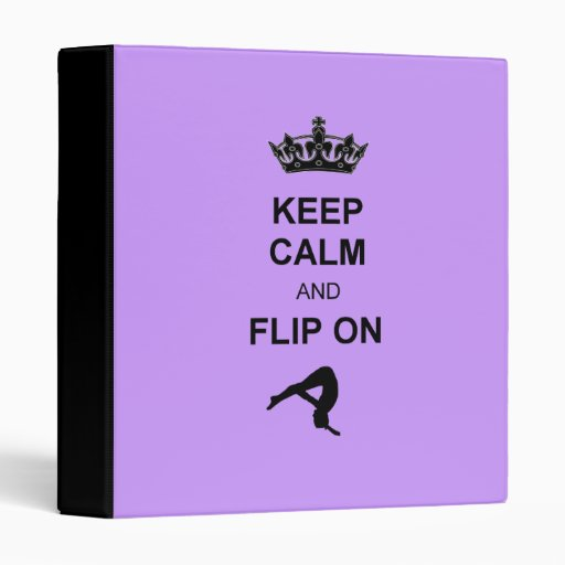 Keep Calm And Flip On 3 Ring Binder