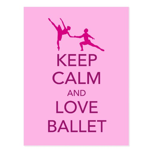 Keep Calm and Love Ballet Gift Print Postcard | Zazzle
