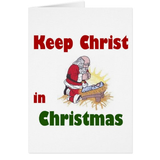 Keeping Christmas All The Year: Keep Christ In Christmas Greeting Card