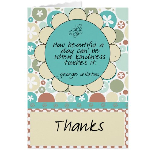 kindness quote thank you card  zazzle