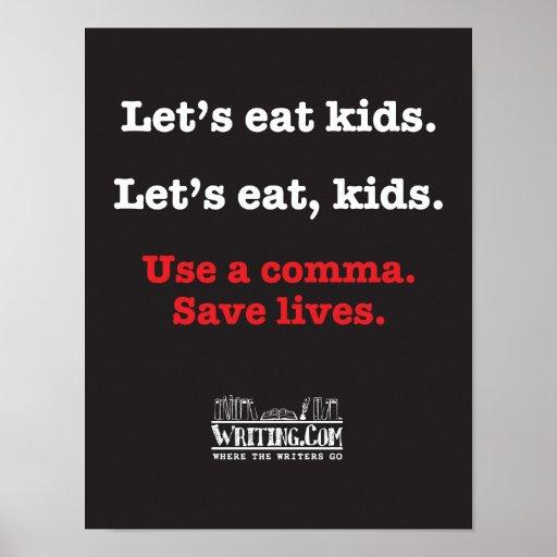 Let's eat kids. posters | Zazzle