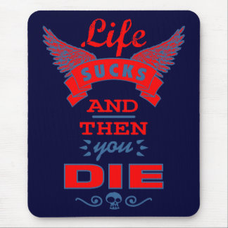 Life Sucks And Then You Die Gifts - 60+ Gift Ideas | Zazzle