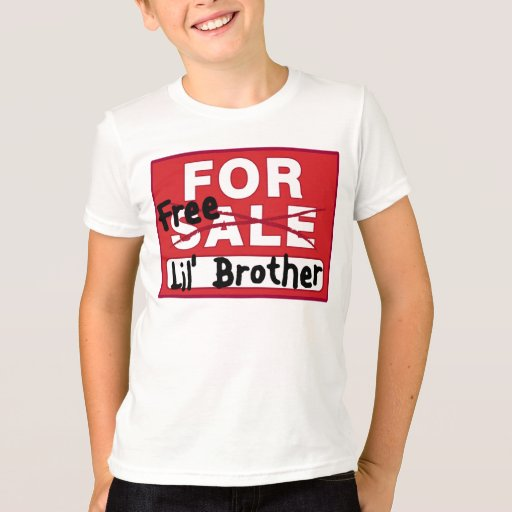 Little Brother For Sale Funny T-shirt | Zazzle