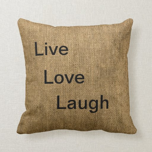 Live Love Laugh Burlap Pillow Zazzle