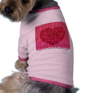 Love is a Rose petshirt