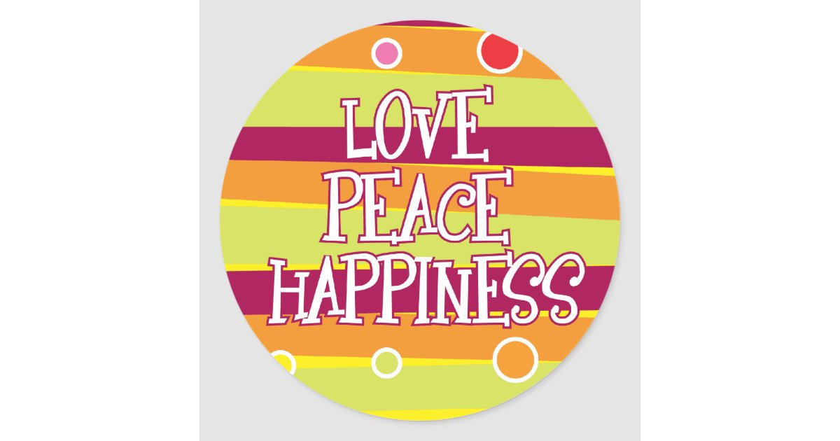 Love, Peace, Happiness Sticker | Zazzle