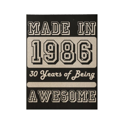 Made in 1986 wood poster