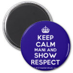 Keep Calm Mani and Show Respect' design on t-shirt, poster, mug and