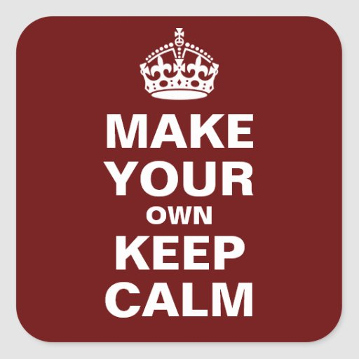 Make Your Own Keep Calm Poster Template: T-Shirts, Art, Posters & Other Gift