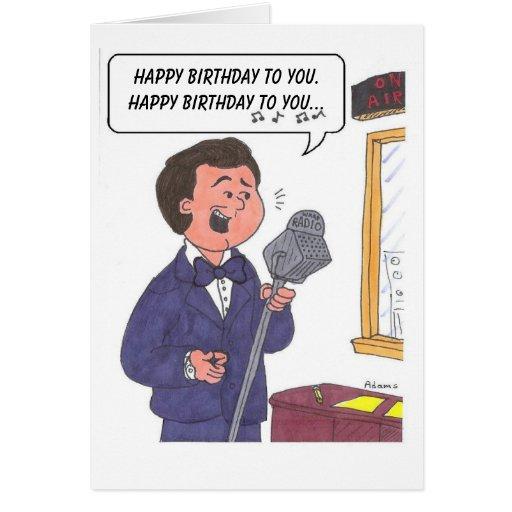 Man Singing Happy Birthday, Happy Birthday To Y... Card