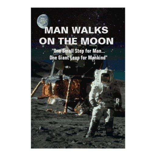 Man Walks on the Moon Astronaut and Earth in Space Poster ...