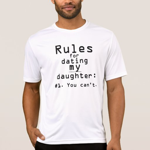 rules for dating my daughter shirt nzb