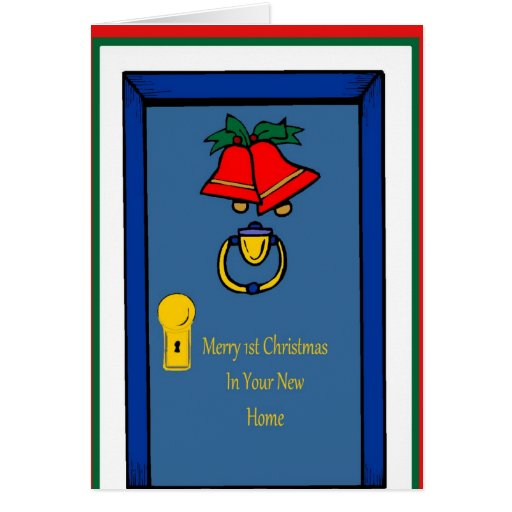 Merry 1st Christmas In Your New Home Card