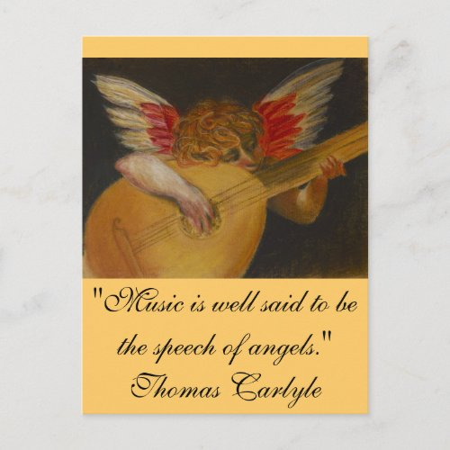Music is well said to be the speech of angels postcard