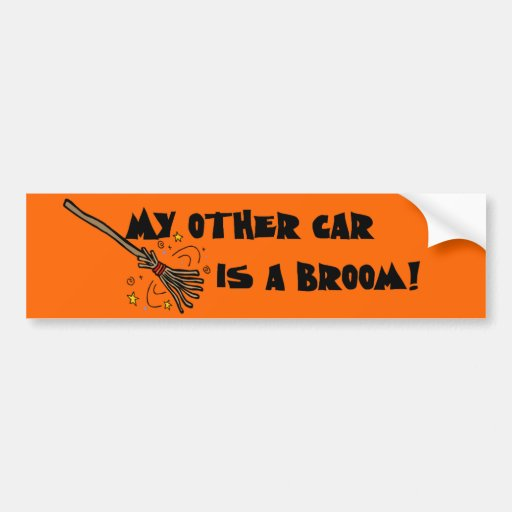 My Other Car Is A Broom Bumper Sticker Zazzle