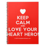 Keep Calm And Love Your Heart Hero Design On T Shirt