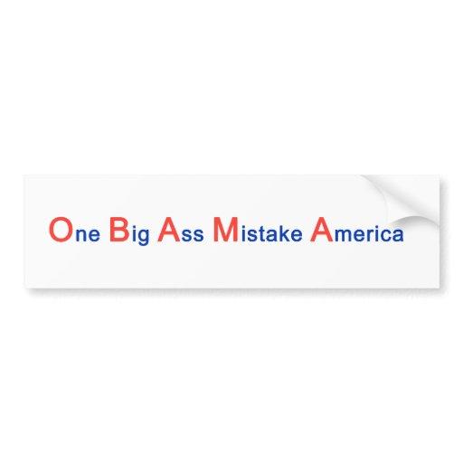 One Big Ass Mistake America 93