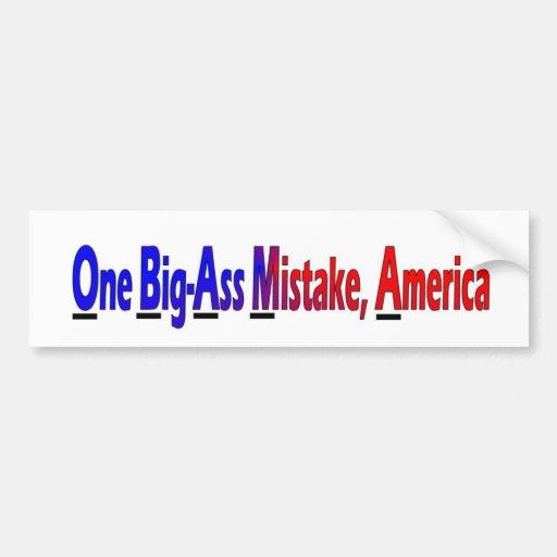One Big Ass Mistake America 120