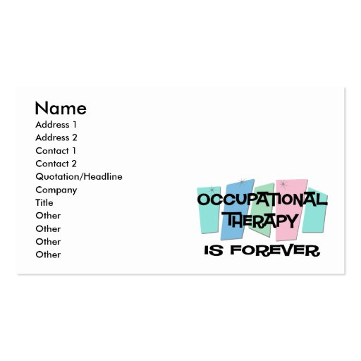 Occupational Therapy Is Forever Business Card Template