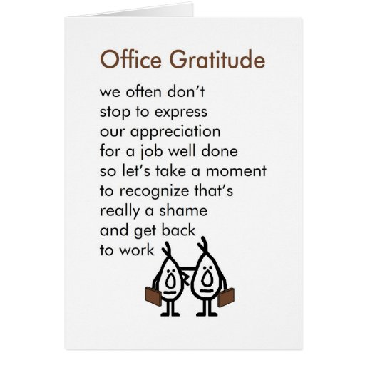 Appreciation Quotes For Good Work Done: Office Gratitude - A Funny Office Thank You Poem Card