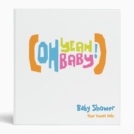 Oh Yeah Baby! - Baby Shower Vinyl Binders   Zazzle