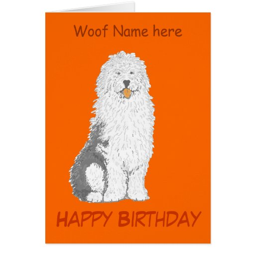 Old English Sheepdog Birthday Cards, Add Name,text