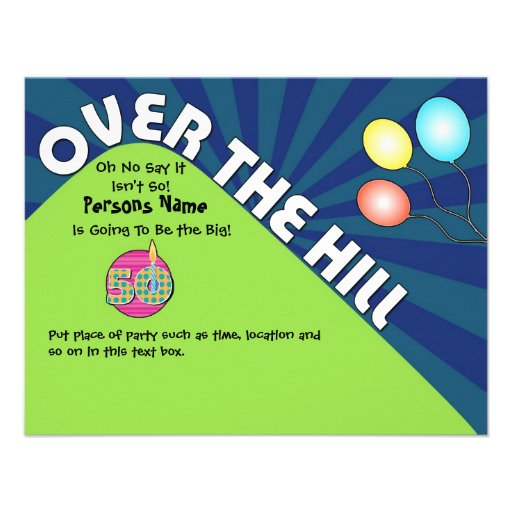 "Over The Hill 50th Birthday Invite Customize Text 4.25"" X"