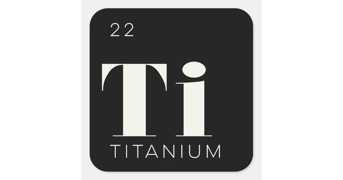 Periodic Table Elements Sticker // Titanium | Zazzle