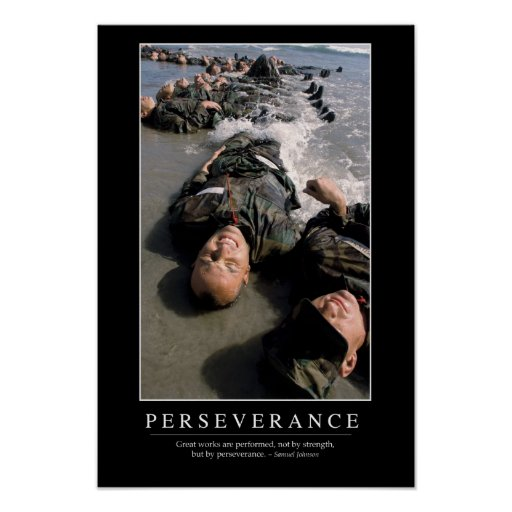 Persistence Motivational Quotes: Perseverance: Inspirational Quote Poster