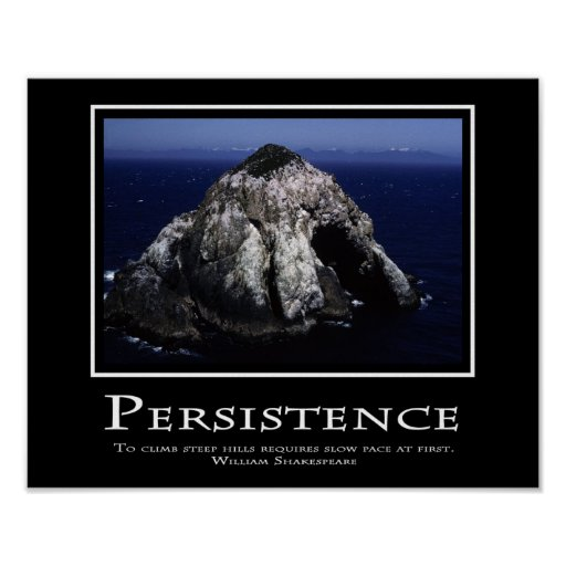 Persistence Motivational Quotes Teamwork: Persistence Poster