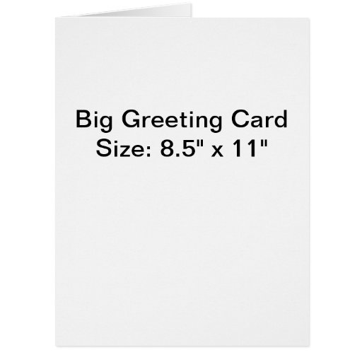 Big Greeting Card, Standard White Envelopes Included