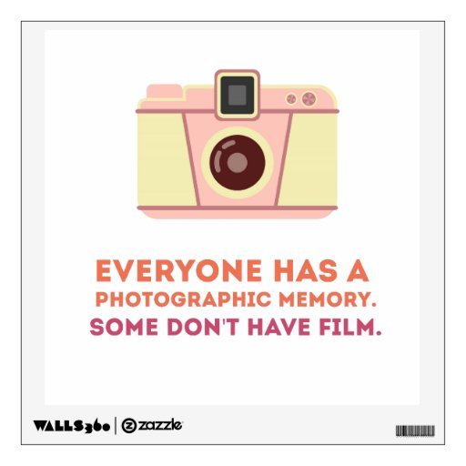 Photographic Memory Quotes: Photographic Memory Wall Decal