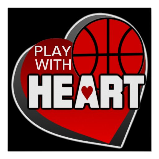 Play With Heart Basketball Poster | Zazzle