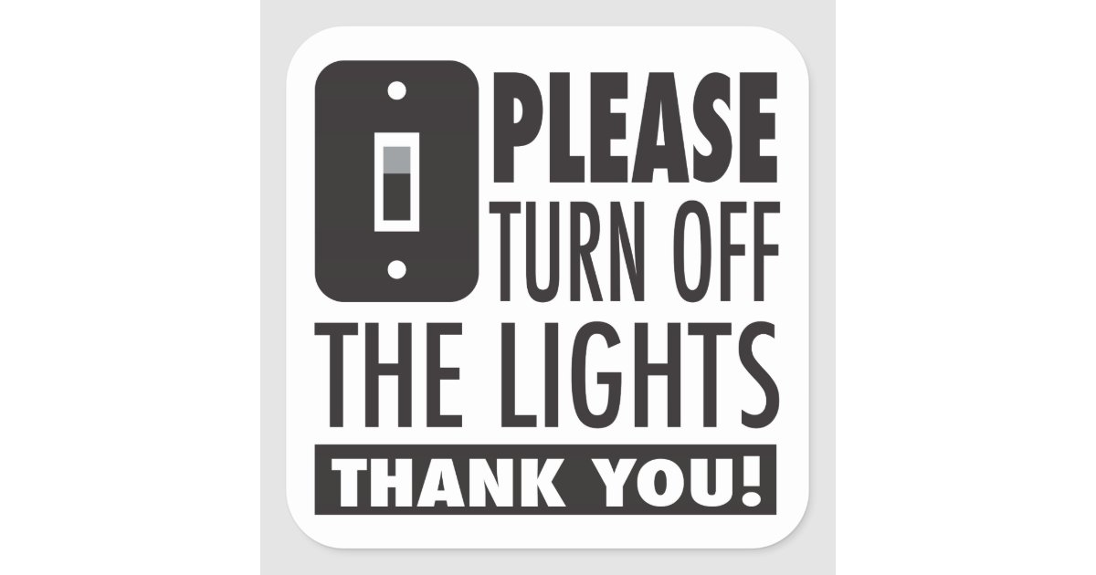 Please Turn Off The Lights Sticker Zazzle