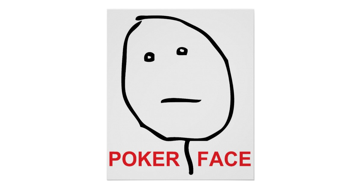 Poker Face Text