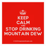 Keep Calm and Stop Drinking Mountain Dew' design on t-shirt