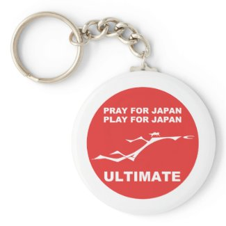 PRAY FOR JAPAN, PLAY FOR JAPAN. (ULTIMATE) keychain