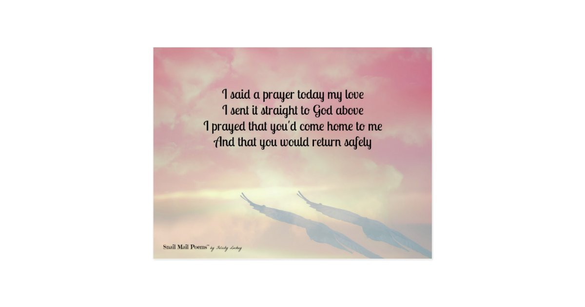Prayer And A Poem For Your Safe Return Postcard Zazzle