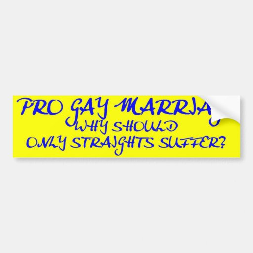 Pro Gay Marriage Bumper Stickers 106