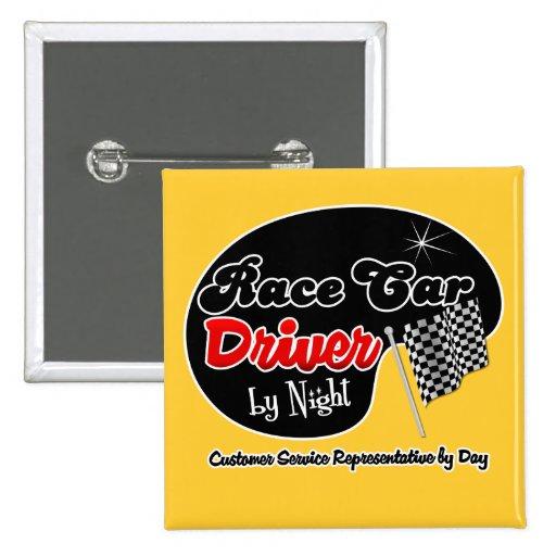 race car driver by night customer service represen pinback button zazzle. Black Bedroom Furniture Sets. Home Design Ideas