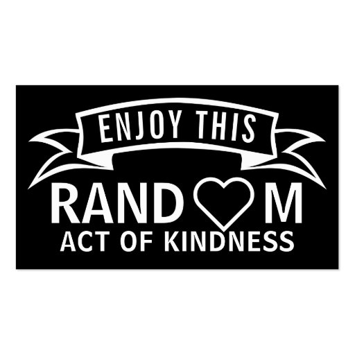 Random Acts Of Kindness Cards | Zazzle
