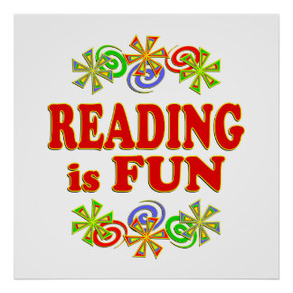 Reading Is Fun Posters   Zazzle